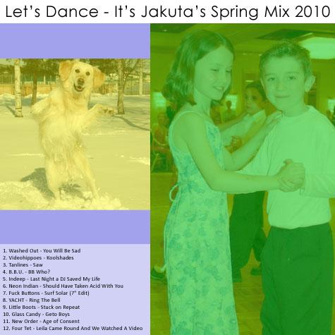Jakuta's Spring Mix 2010