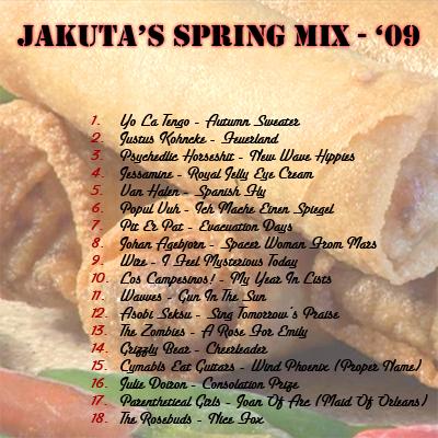 Jakuta's Spring Mix 2009