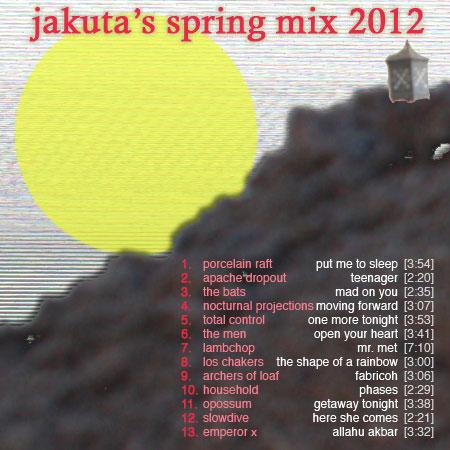 Jakuta's Spring Mix 2012